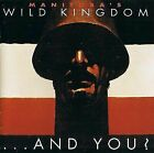 And You Manitoba's Wild Kingdom Audio CD Used - Good