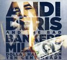 Andi Deris and Bad Bankers - Million Dollar Haircuts On Ten Cent Heads [CD]