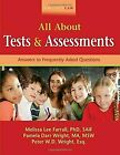 Wrightslaw All About Tests and Assessments