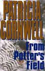 From Potters Field by Patricia Cornwell signed