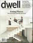 DWELL MAGAZINE AT HOME IN THE MODERN WORLD GOING PLACES JULY AUGUST 2019