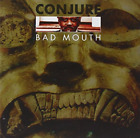 Conjure - Bad Mouth (UK IMPORT) CD NEW