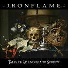 Ironflame Tales Of Splendor And Sorrow (Cd) [Audio CD] Ironflame