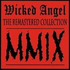 Wicked Angel The Remastered Collection (Cd) [Audio CD] Wicked