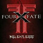 Four By Fate - Relentless [CD]