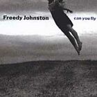 Can You Fly by Freedy Johnston (CD, Apr-1992, Bar/None Records)