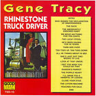 Rhinestone Truck Driver by Gene Tracy (CD, Mar-1996, Good Time Records)