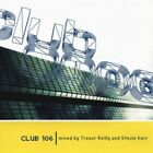 Club 106 - Various Artists Mixed By Trevor Reilly And Stevie Kerr Music Audio CD