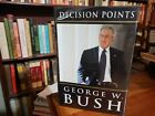 Decision Points by George W Bush signed 1st 1st