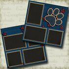 Paw Print Boy Dog 2 Premade Scrapbook Pages EZ Layout 4324