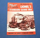 The Trains of Lionel's Standard Gauge Era - Harold Carstems - 4th Printing