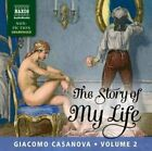 Giacomo Casanova - The Story of My Life, Volume 2 [CD]