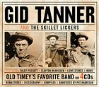 Gid Tanner and The Skillet Lickers - Old Timey's Favorite Band [CD]