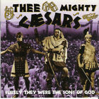 Thee Mighty Caesars – Surely They Were The Sons Of God   cd billy childiish