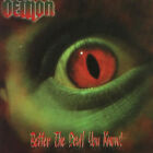 Demon - Better The Devil You Know CD in JEWEL CASE