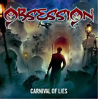 Obsession-Carnival of Lies (UK IMPORT) CD NEW
