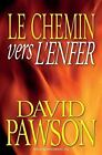 Le Chemin Vers Lenfer Paperback by Pawson David Like New Used Free shipp