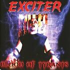 Exciter-Blood Of Tyrants (UK IMPORT) CD NEW