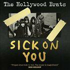 Hollywood Brats The-Sick On You (UK IMPORT) CD NEW
