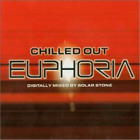 Chilled Out Euphoria (UK IMPORT) CD NEW