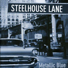 STEELHOUSE LANE-METALLIC BLUE (UK IMPORT) CD NEW