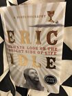 Always Look on the Bright Side of Life Eric Idle 2018 HB 1st edition signed