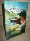 Signed Whimsies  Noubles Matthew Hughes First Edition Limited Fantasy Sci Fi