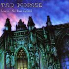 TAD MOROSE Leaving the Past Behind CD 10 tracks SEALED NEW 1993 Black Mark Ger