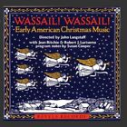 Wassail! Wassail! Early American Christmas Music (CD Revels 1988)