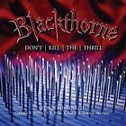 Blackthorne - Blackthorne II: Don't Kill The Thrill [CD]