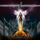 Psyco Drama - From Ashes To Wings [CD]