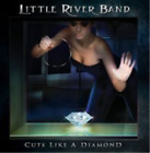 Little River Band-Cuts Like a Diamond (UK IMPORT) CD NEW