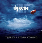 In Faith-There's a Storm Coming (UK IMPORT) CD NEW