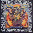 The Creek-Storm The Gate (UK IMPORT) CD NEW