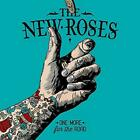 The New Roses - One More For The Road [CD]