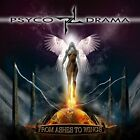PSYCO DRAMA-FROM ASHES TO WINGS (UK IMPORT) CD NEW