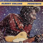Albert Collins-Frostbite (UK IMPORT) CD NEW