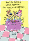 Special Ingredient Funny Humorous Wedding Anniversary Congratulations Card