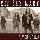 Red Sky Mary : River Child [ Newly Enhanced Jewel Case CD ] See Below