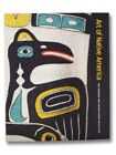 Art of Native America The Charles and Valerie Diker Collection