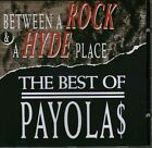 Payola$ ?– Between A Rock & A Hyde Place: The Best Of Payola$ Circa CD
