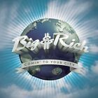 Big and Rich - Comin to Your City