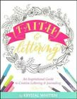 Faith  Lettering An Inspirational Guide to Creative Lettering  Journaling