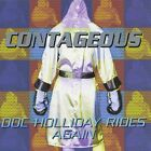 Doc Holliday Rides Again [ LIKE NEW + RARE 12 PAGE LYRICS INSERT ] Contageous