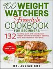 900 Weight Watchers Freestyle Cookbook for Beginners 132 Healthy Qui PDF