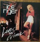 Ice Tiger  Love 'N' Crime melodic metal rock hair N and AOR sleaze sleeze