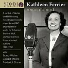Kathleen Ferrier - Kathleen Ferrier Remembered [Kathleen Ferrier;
