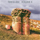 Trans Am-Volume X (UK IMPORT) CD NEW