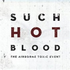The Airborne Toxic Event-Such Hot Blood (UK IMPORT) CD NEW