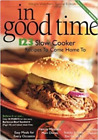 Weight Watchers In Good Time 123 Slow Cooker Cookbook 2001